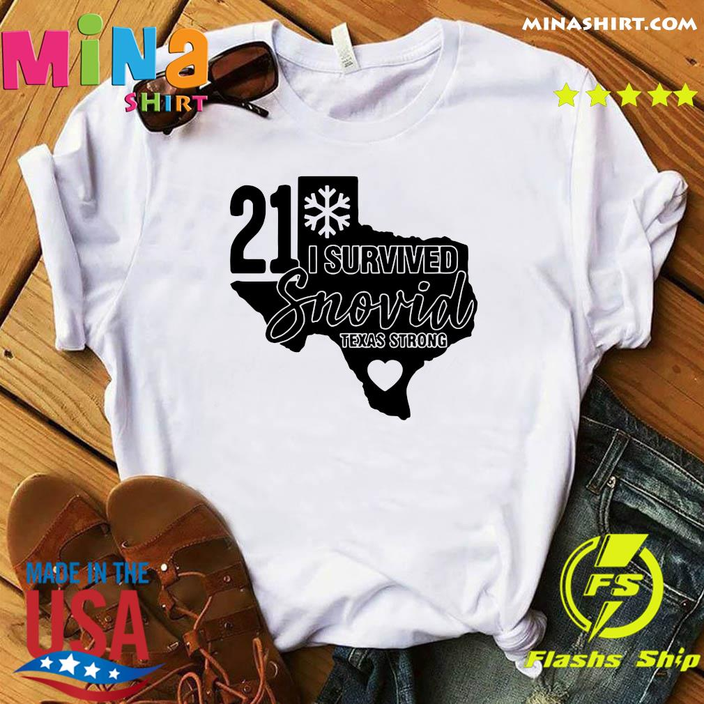 I Survived Snowvid 21, Texas Strong Snovid 2021 Tee Shirt