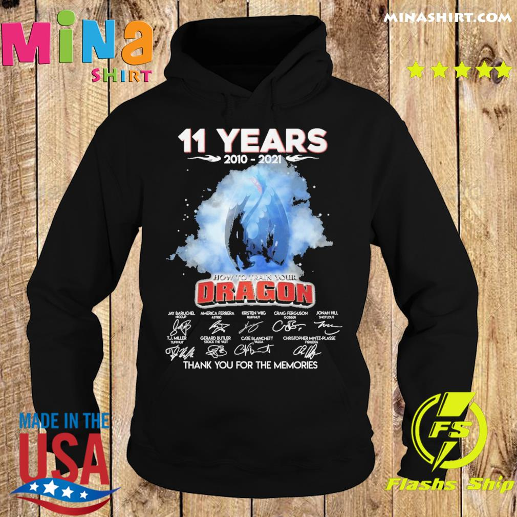 Official 11 Years 2010 2021 How To train your Dragon signature thank you for the memories s Hoodie