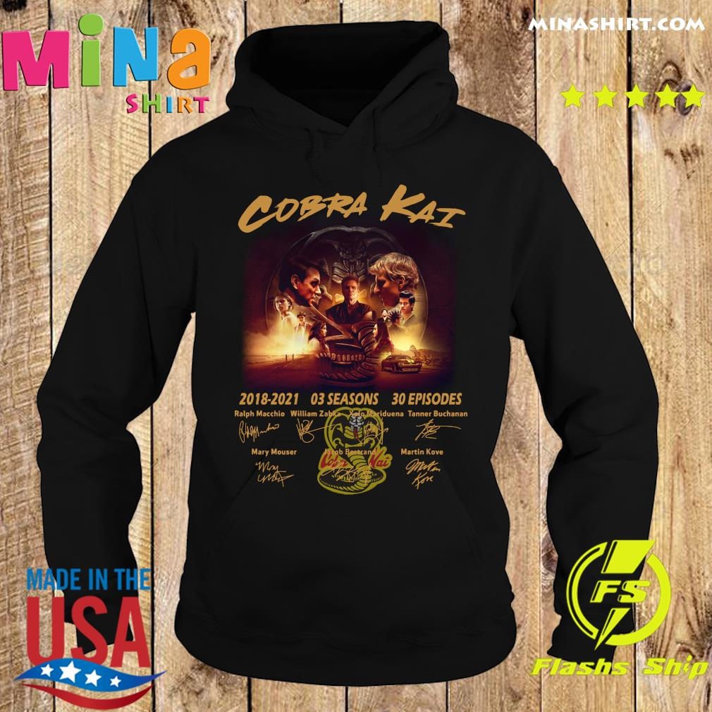 Official The Cobra Kai Movie Characters 2018 2021 03 Seasons 30 Episodes Signatures Shirt Hoodie