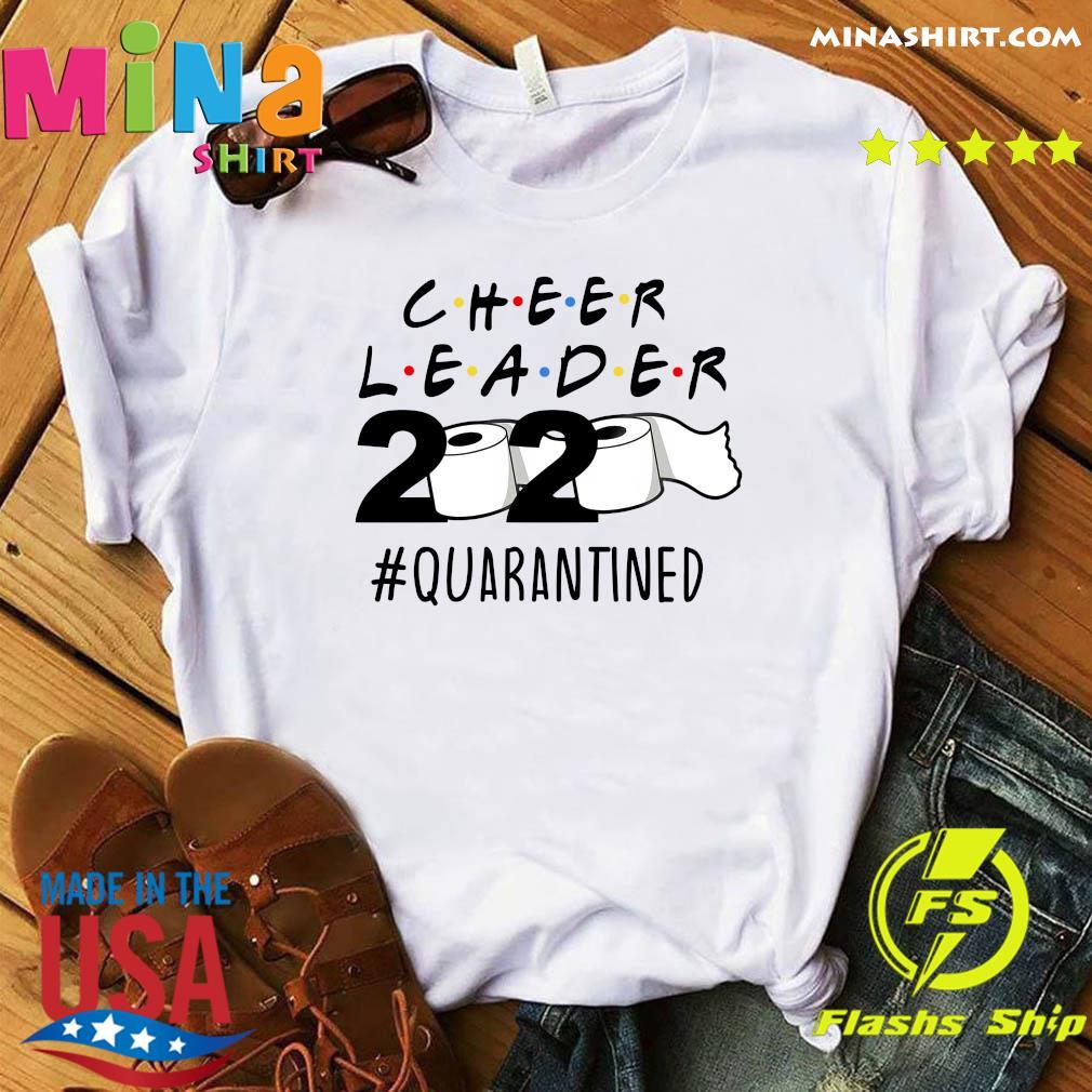Cheerleader 2020 quarantined shirt