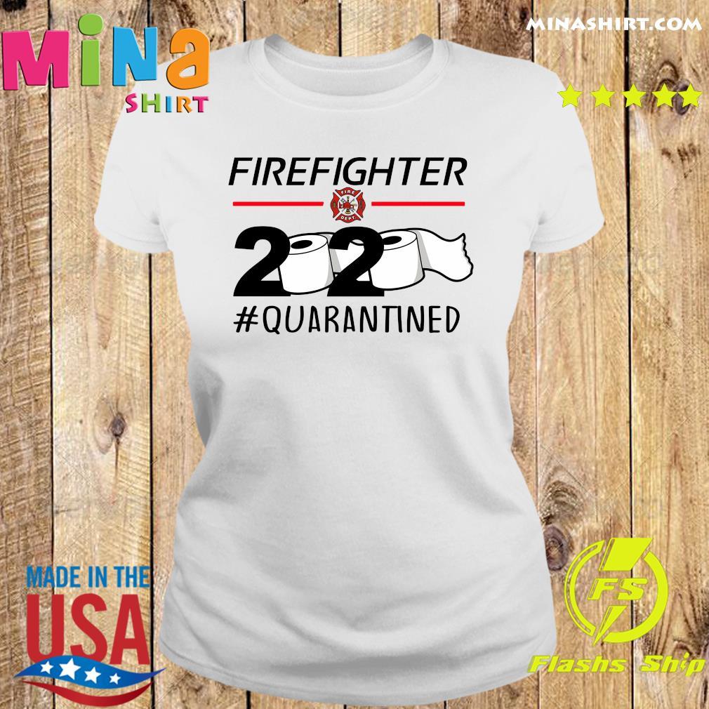 Fireghter 2020 quarantine s Ladies tee