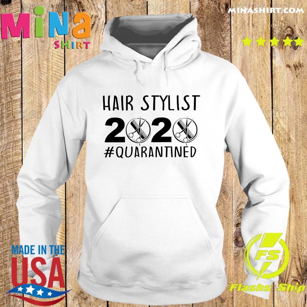 Official Hair stylist 2020 quarantine s Hoodie