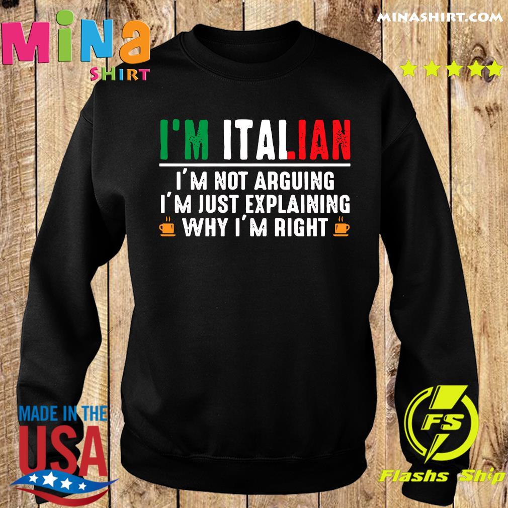 Im Not Arguing Im Just Explaining Why Im Right Mens Fleece Hoodie Sweatshirt