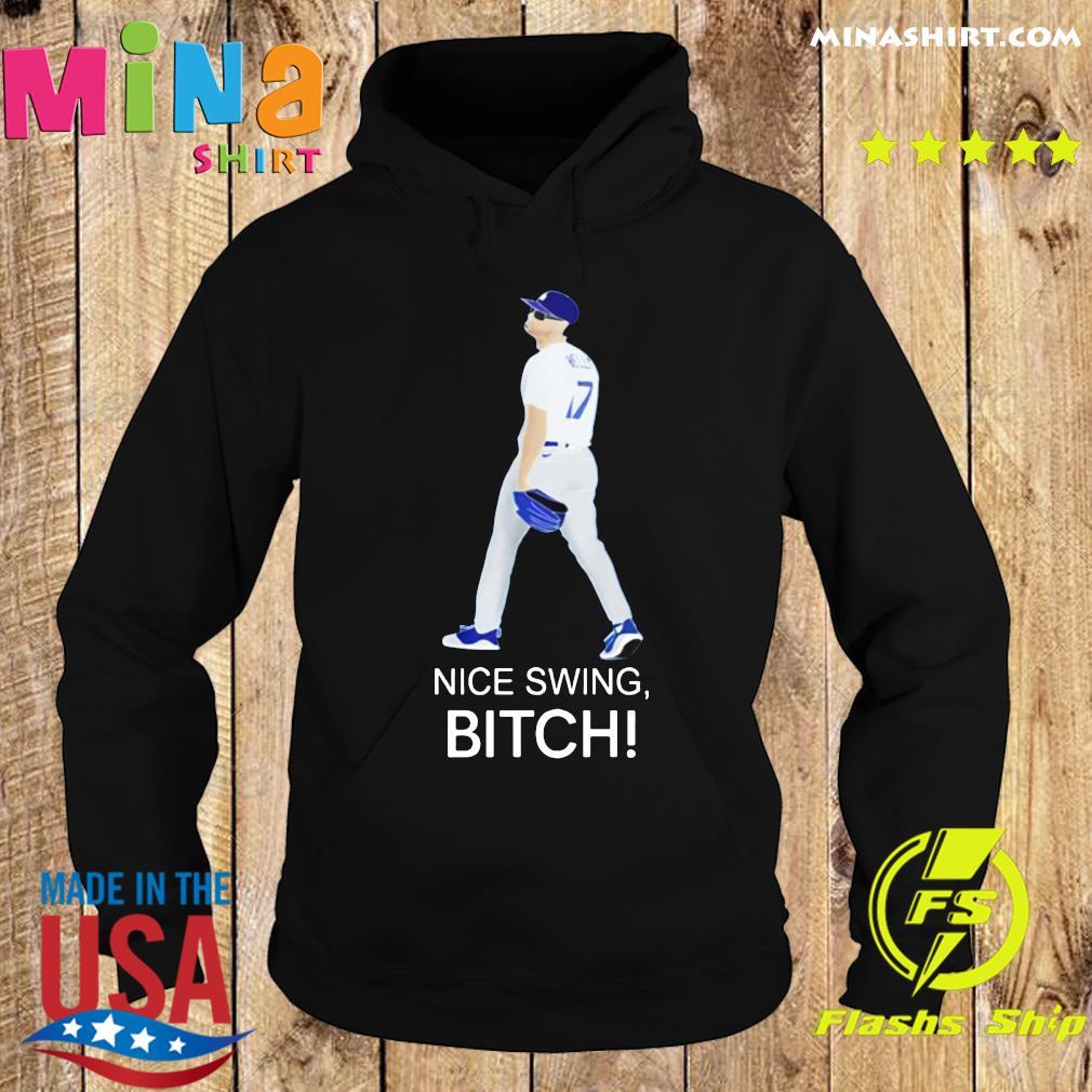 Joe Kelly Dodgers Nice Swing, Bitch Shirt Hoodie