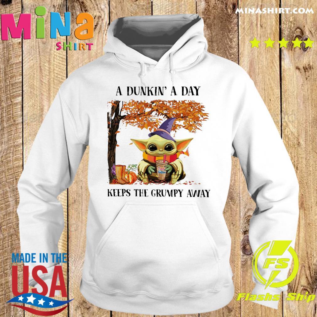 Baby Yoda Hug Dunkin' Donut Coffee A Dunkin' A Day Keeps The Grumpy Away Halloween Shirt Hoodie