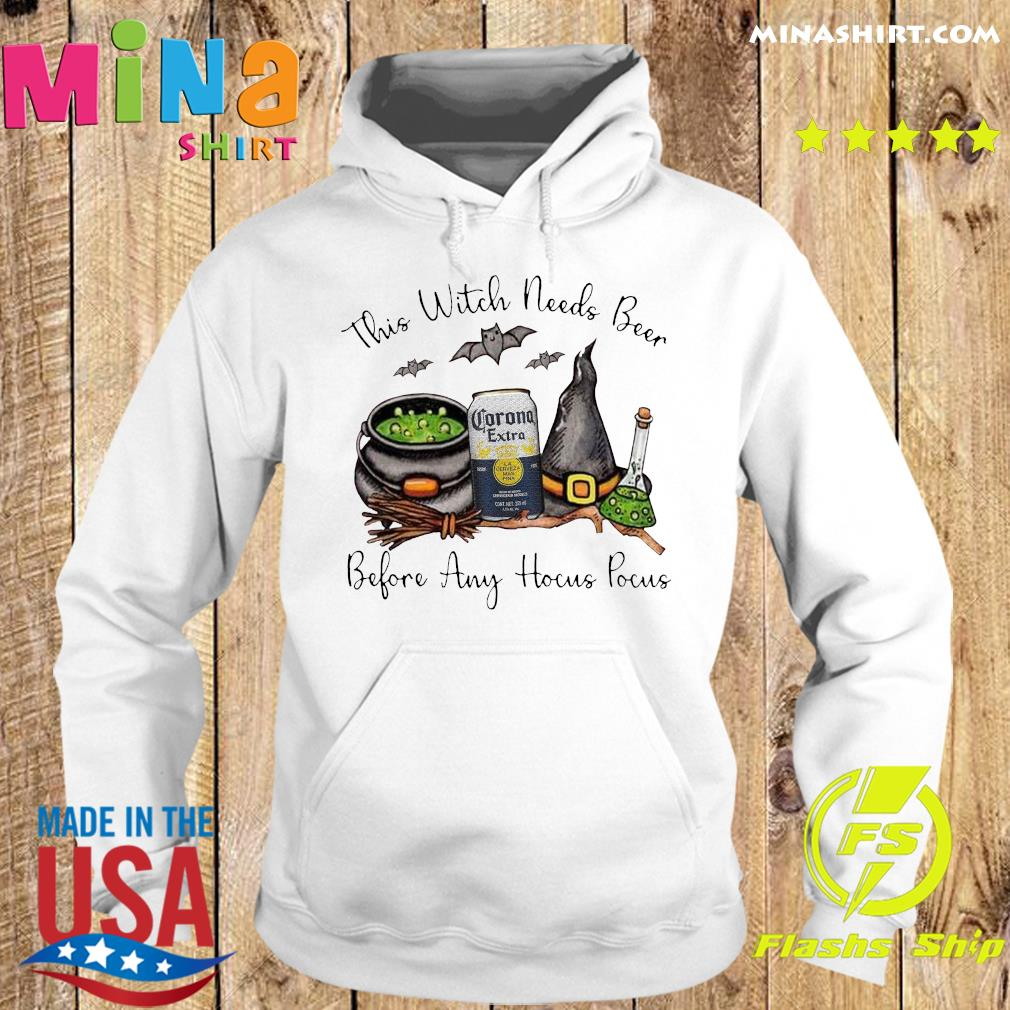 Corona Extra This Witch Needs Beer Before Any Hocus Pocus Shirt Hoodie