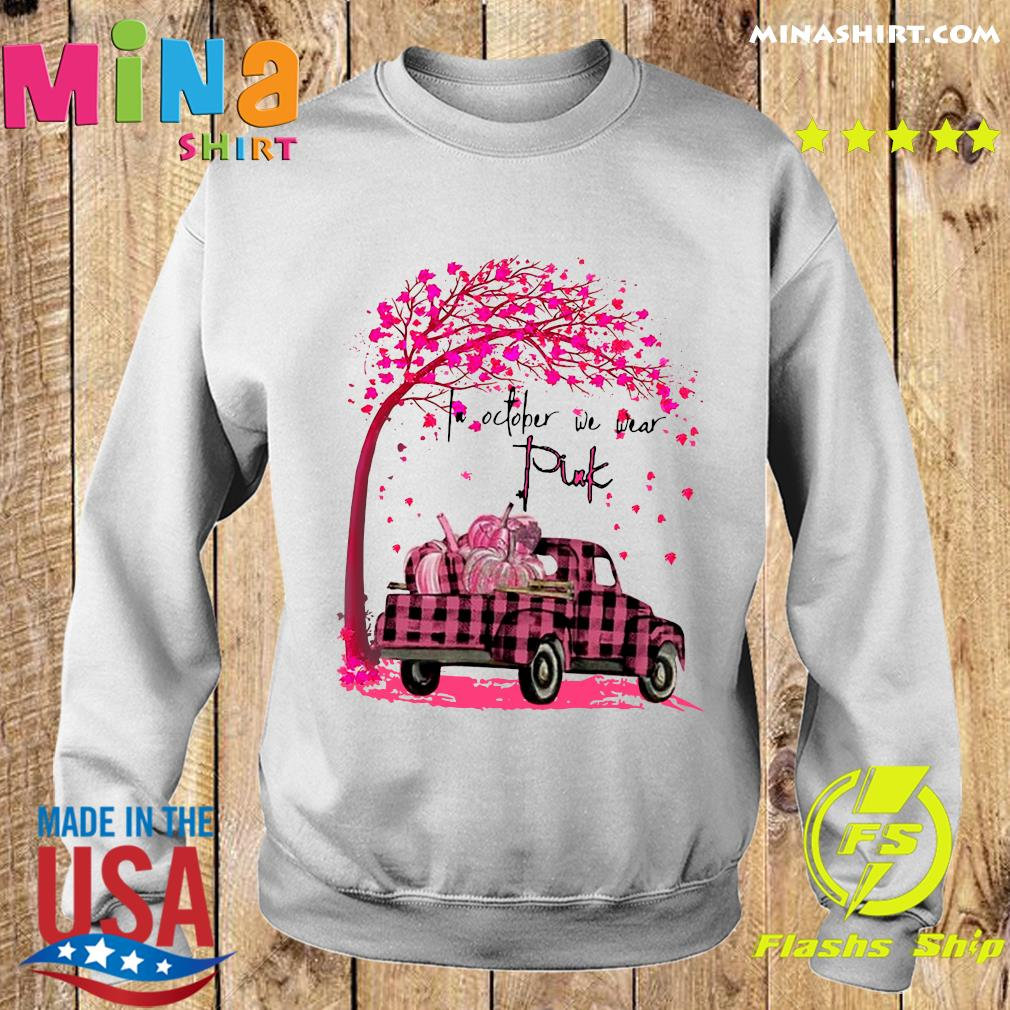 In October We Wear Pink Pumpkin Truck Under Tree Breast Cancer Awareness Halloween Shirt Sweater