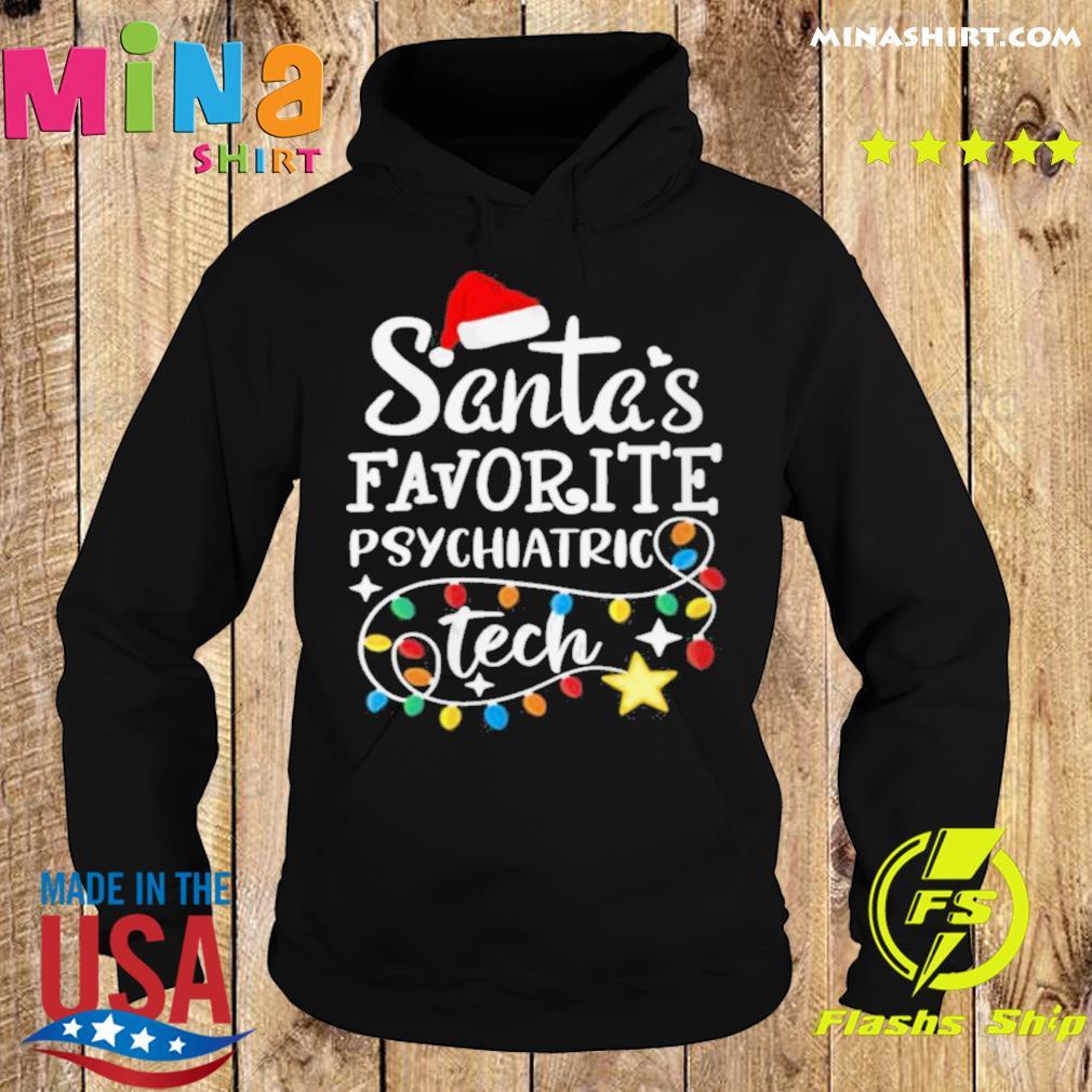 Christmastal Health Santas Favorite Psychiatric Tech s Hoodie