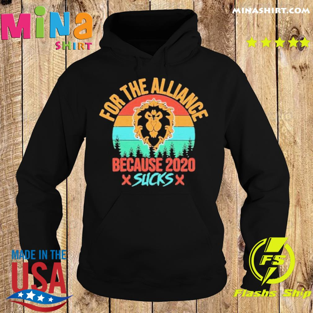 For the Alliance because 2020 Sucks vintage s Hoodie