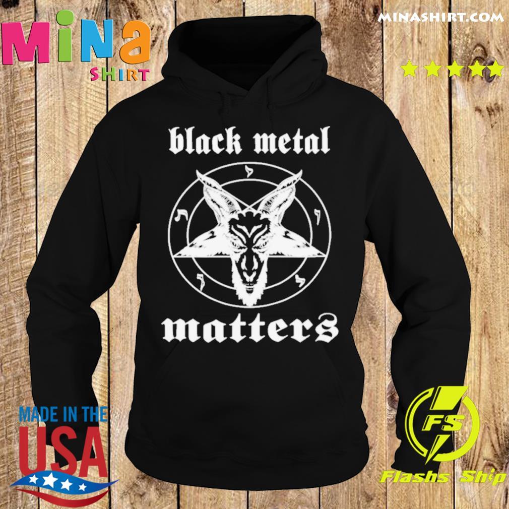 Goat Black Metal Matters s Hoodie