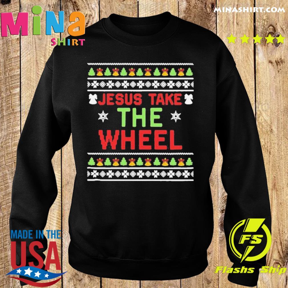 Jesus Take The Wheel Ugly Christmas shirt