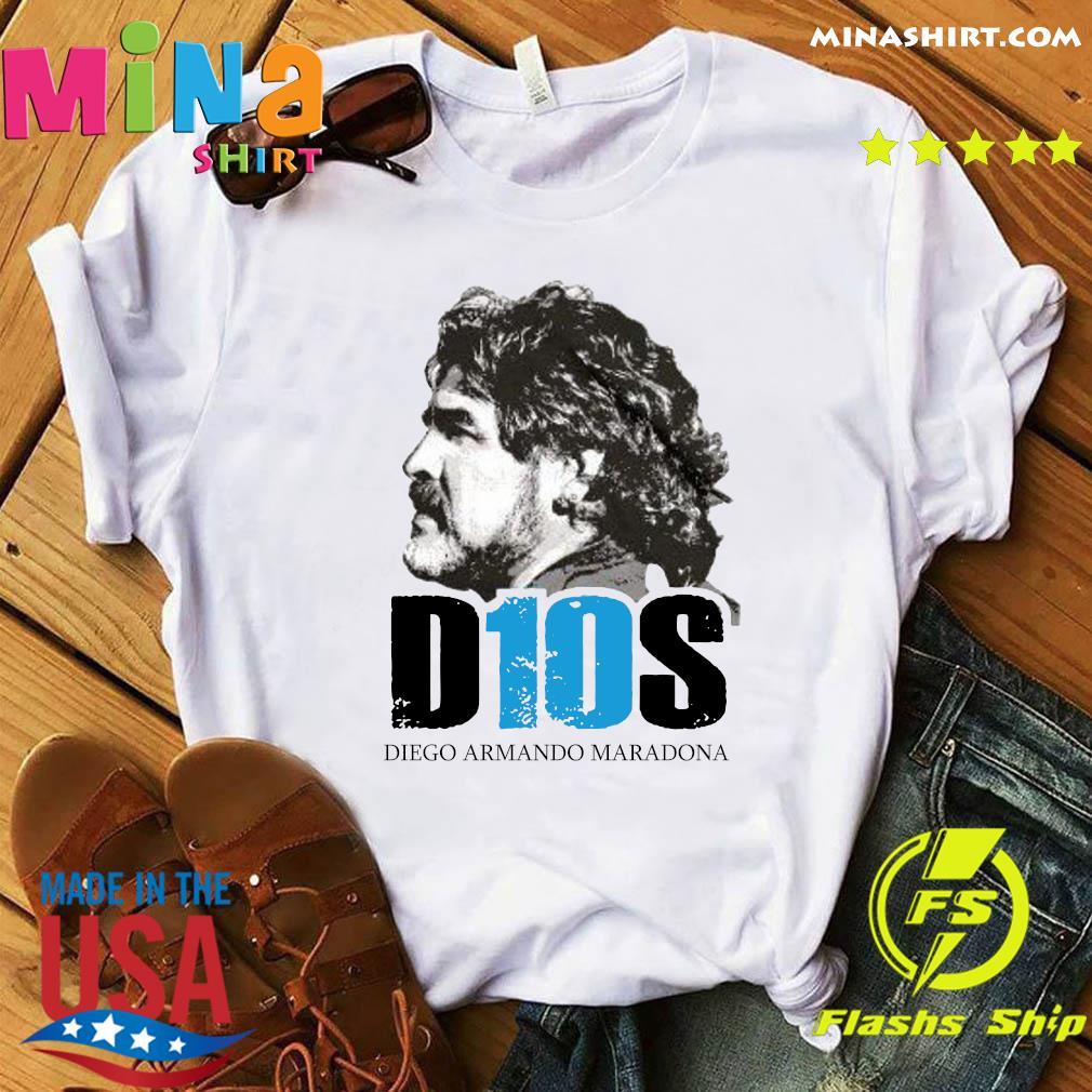 D10s Diego Armando Maradona Shirt