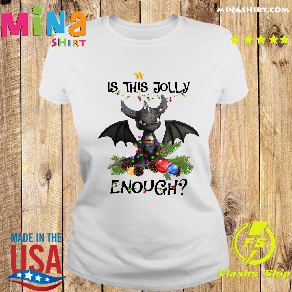 Dragon Is This Jolly Enough Christmas Light Sweats Ladies tee