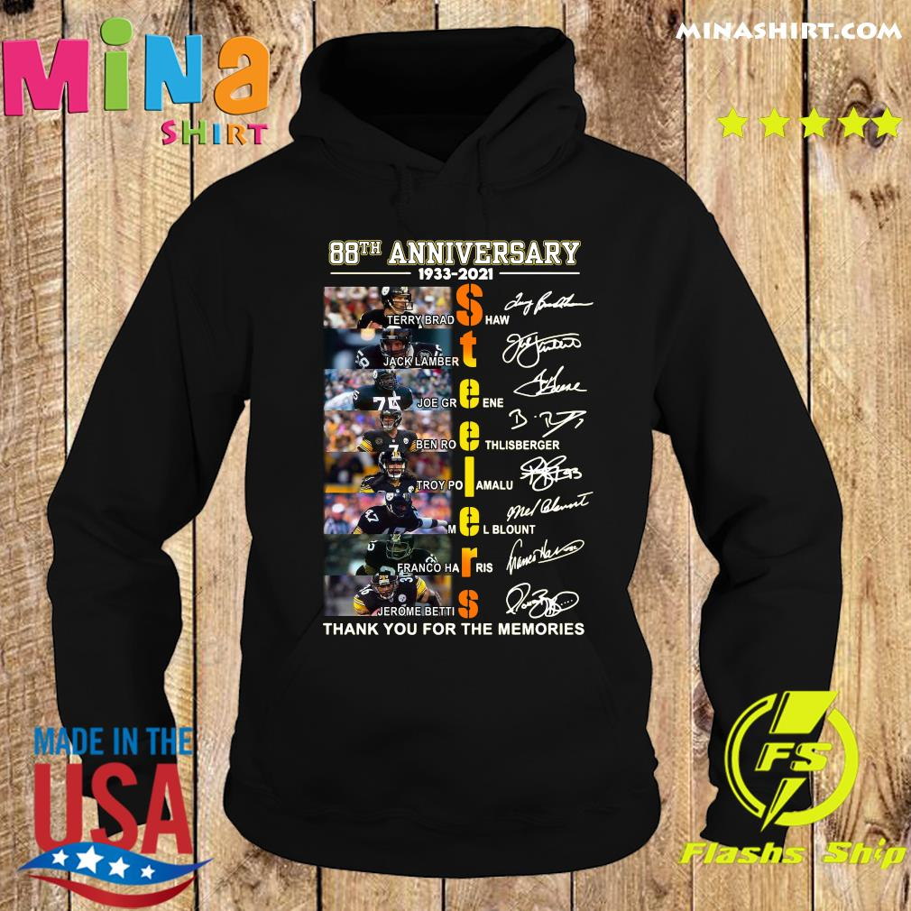 Pittsburgh Steelers 88th Anniversary 1933 2021 Thank You For The Memories Signatures T-Shirt Hoodie