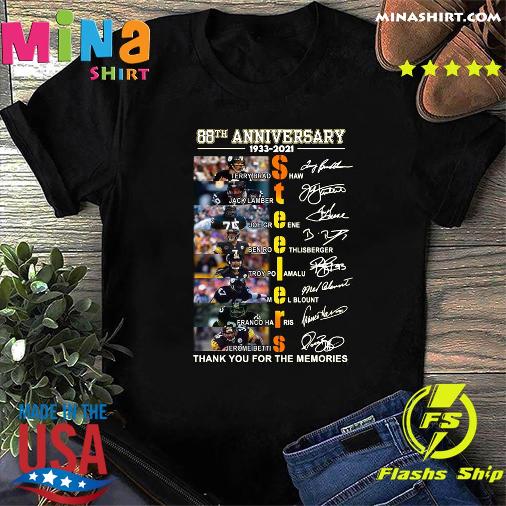 Pittsburgh Steelers 88th Anniversary 1933 2021 Thank You For The Memories Signatures T-Shirt