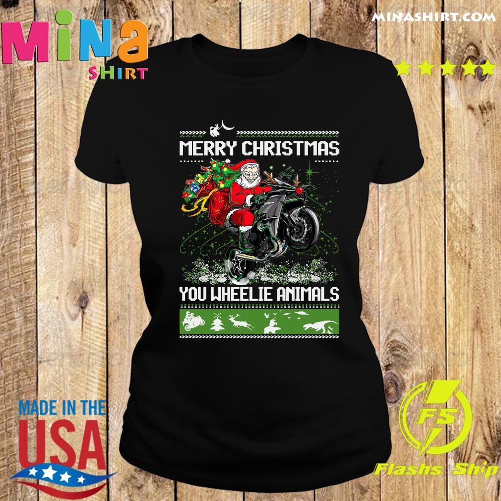Santa Claus Riding Motorcycle Merry Christmas You Wheelie Animals Ugly Christmas Sweats Ladies tee