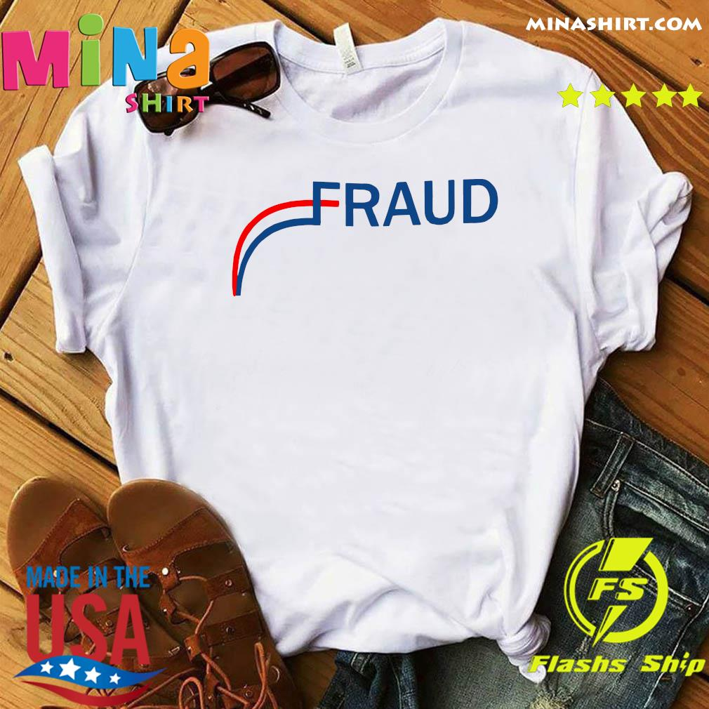 Stop The Election Fraud Shirt
