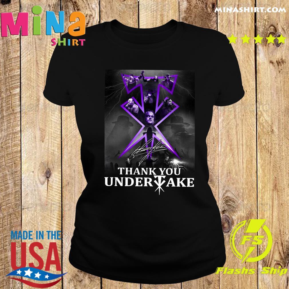 Thank You Undertaker Signature Shirt Ladies tee