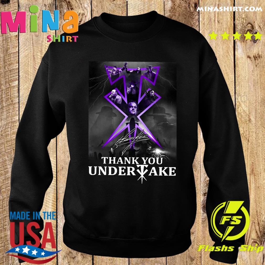 Thank You Undertaker Signature Shirt Sweater