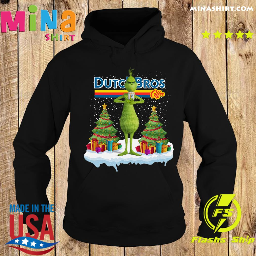 The Grinch Drink Dutch Bros Coffee Merry Christmas Sweats Hoodie
