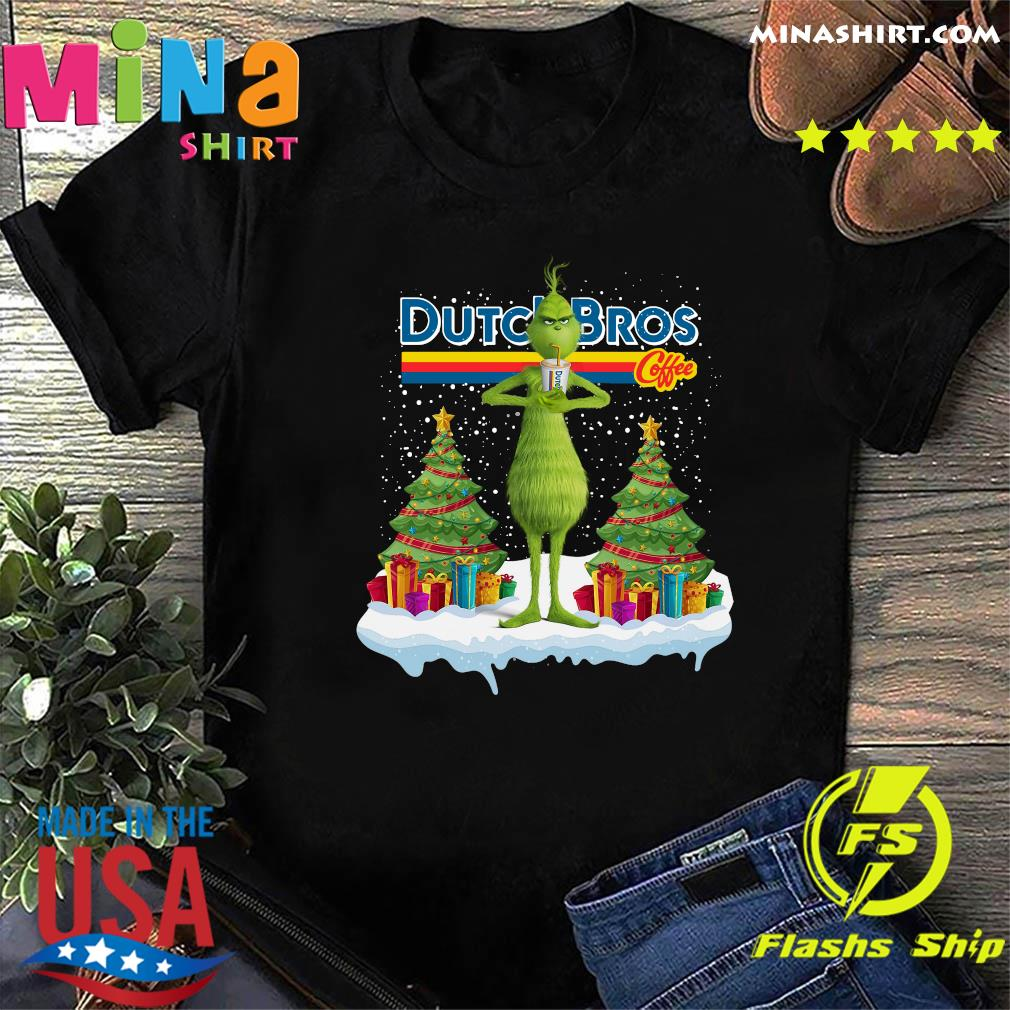 The Grinch Drink Dutch Bros Coffee Merry Christmas Sweatshirt