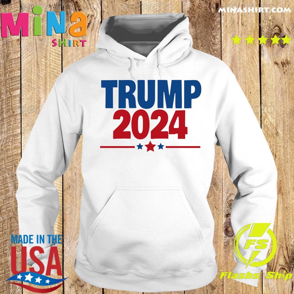 Trump 2024 T-s Hoodie