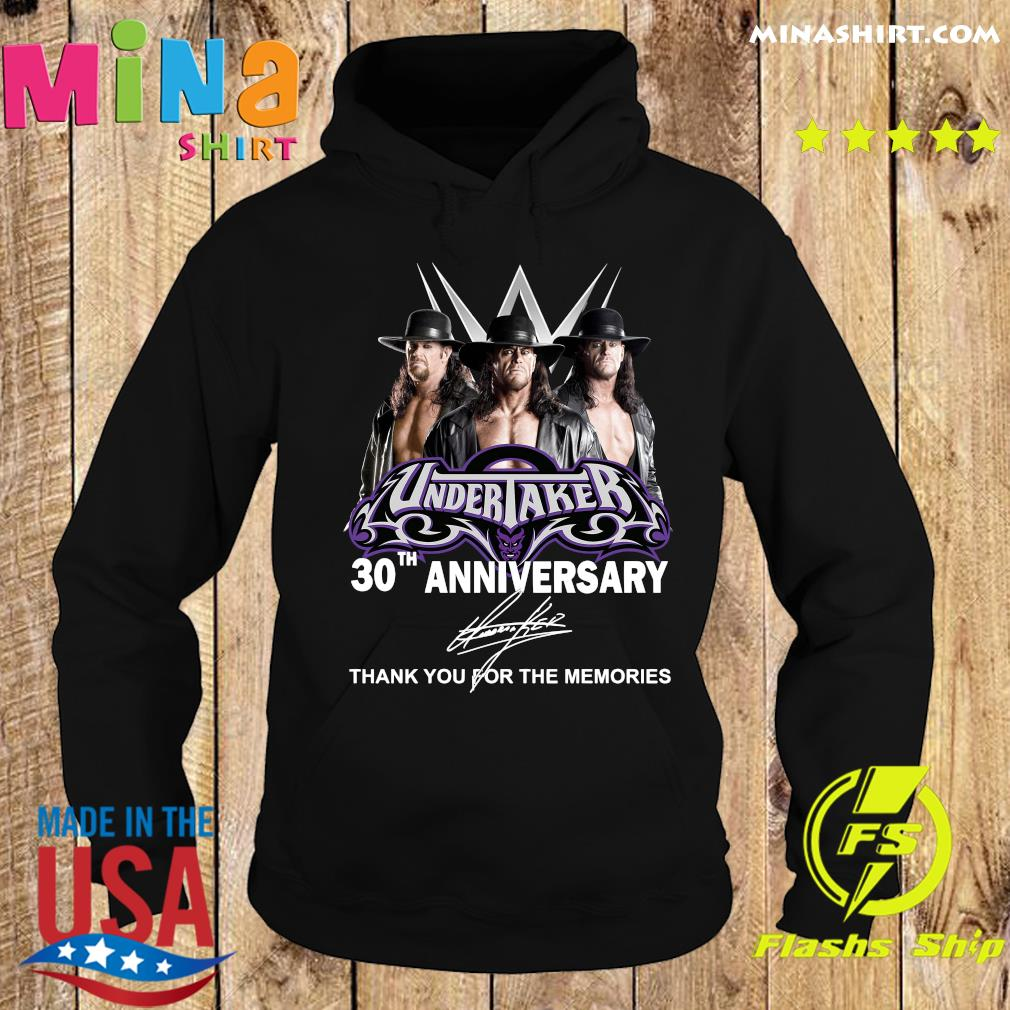 Undertaker 30th Anniversary Thank You For The Memories Signatures Shirt Hoodie