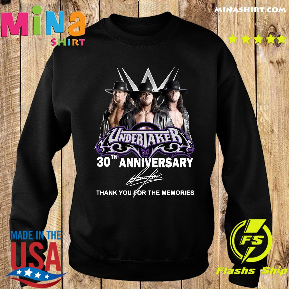 Undertaker 30th Anniversary Thank You For The Memories Signatures Shirt Sweater