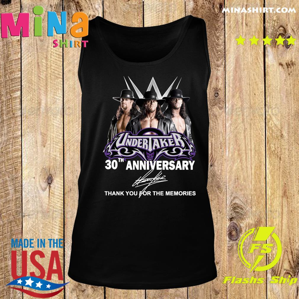 Undertaker 30th Anniversary Thank You For The Memories Signatures Shirt Tank top