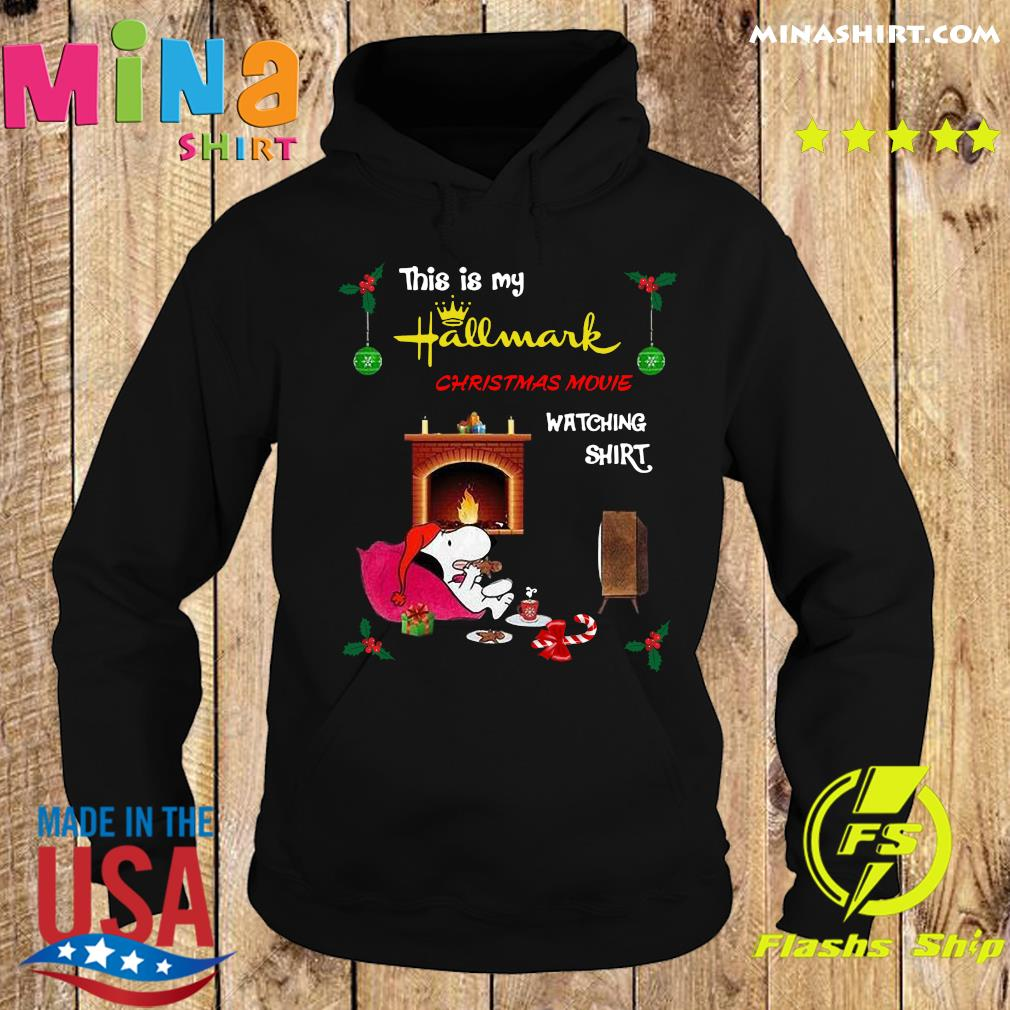 Snoopy This Is My Hallmark Christmas Movie Watching T-Shirt Hoodie
